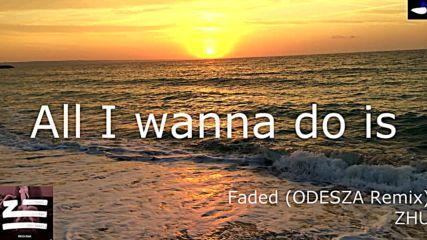 Zhu - Faded (odesza Remix) - Lyrics