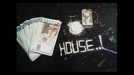 House..[!]