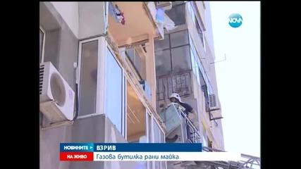 Жена пострада тежко при взрив на газова бутилка във Варна - Новините на Нова