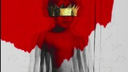 Rihanna - Needed me ( Anti 2016 )