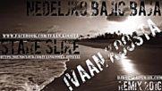 Nedeljko Bajic Baja - Stare Slike (ivaan Koosta Remix 2016)
