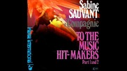 Sabine Sauvant & Compagnie - To The Music Hit - Makers 1977