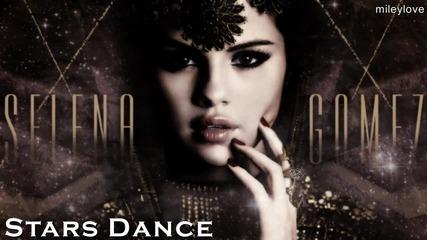 Превод! Selena Gomez - Stars Dance Селена Гомез - Звездите танцуват