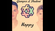 Pharrell Williams - Happy (gamper & Dadoni Private Remix)