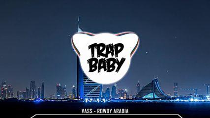 trap vass rowdy - arabia trap