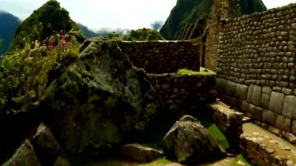 Мачу Пикчу отблизо - невероятни кадри