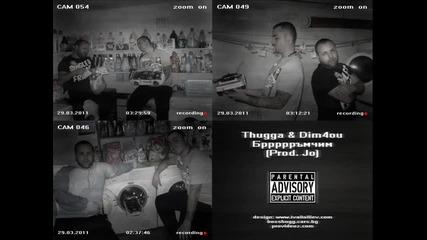 New ! Thugga & Dim4ou - Бррррръмчим