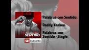 *превод* Daddy Yankee - Palabras con Sentido
