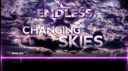 (2013) Endless - Changing Skies