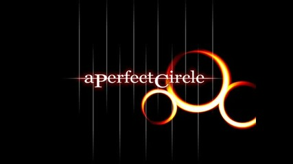 A Perfect Circle - Annihilation