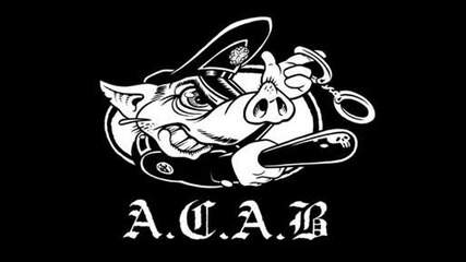 Песен За Ушев ! A.c.a.b.