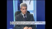 Томислав Дончев: Евроизборите вместо турнир по шах може да станат борби в кал