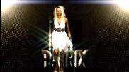 P. A. T. R. I. X feat. Marian - Eurodance 2012 [ H D ]