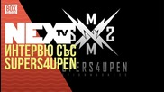 NEXTTV 036: Гост: Supers4upen