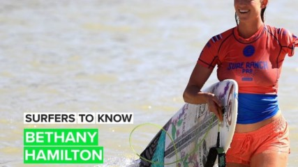 Get to know the inspirational pro surfer Bethany Hamilton