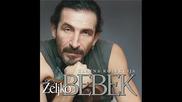 Zeljko Bebek - Lagano umirem u tvome sjecanju