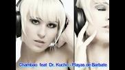 Chambao Feat Dr. Kucho - Playas De Barbate (Remix)