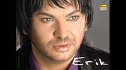 New Hit Ерик - Русото не е модерно