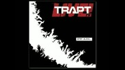 Stay Alive(full) - Trapt