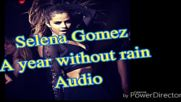 Selena Gomez :a year without rain /audio