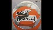 Rezerwat--zaopiekuj Sie Mna-1985
