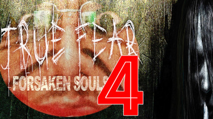 True Fear - Forsaken Souls #4