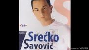 Srecko Savovic - Svedok mi Bog - (Audio 2008)