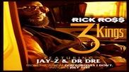 Rick Ross ft. Jay - Z, Dr. Dre - 3 Kings ( Audio )