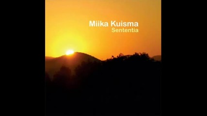 Miika Kuisma - Trying My New Wings ( Original Mix)