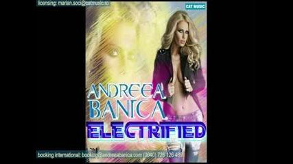 Andreea Banica - Electrified ( Radio Edit )