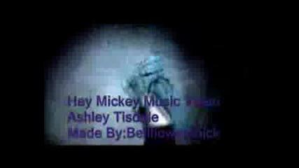 Heey*mickey - Ashely Tisdale - - За Викитоооооо