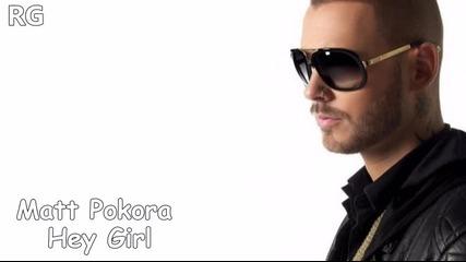New! Превод! Matt Pokora - Hey Girl