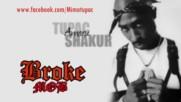 2pac Shakur - Broke Niggaz Remix 2016