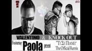 Жесток гръцки ремикс 2013 * Valentino & Knock Out Feat Paola ~ Ti Se Pianei (превод)