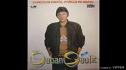 Saban Saulic - Hej ljubavi nesebicna - (Audio 1990)