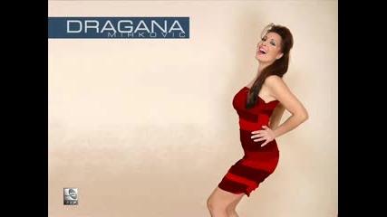 Dragana Mirkovic - Place Mi Se
