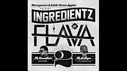 Dj Lean Rock & Dj B Ryan pres Ingredientz of Flava vol2