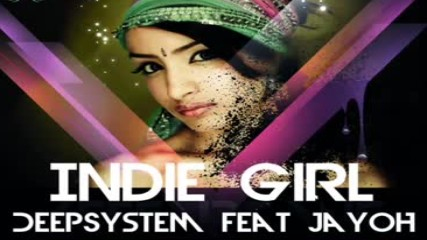 Deep System Ft Jayoh Indie Girl Summer Hit 2018 Hd