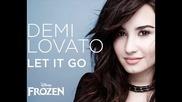 Demi Lovato- Let it go From Frozen