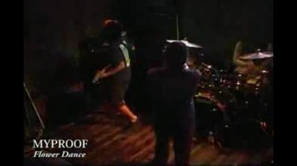 Myproof - Flower Dance (live At Hotshot In Japan)