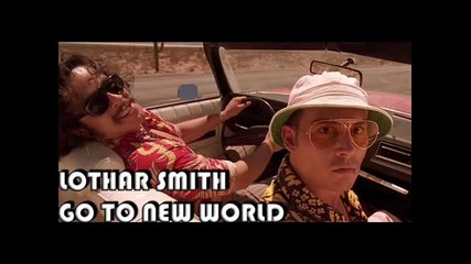 Lothar Smith - Go to new world
