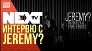 NEXTTV 021: Гости: Интервю с Jeremy?