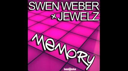 Swen Weber & Jewelz - Memory(uppermost Remix)