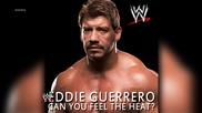 Eddie Guerrero - Can You Feel the Heat ( W W E Theme )
