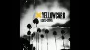 Yellowcard - Down On My Head