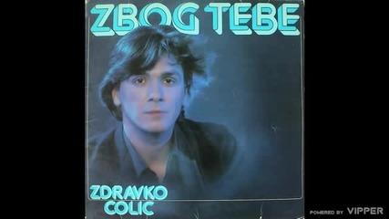 Zdravko Colic - Odvescu te - (Audio 1980)