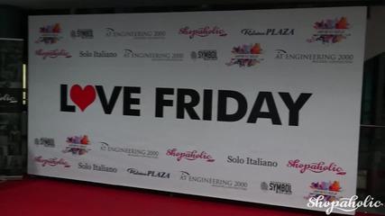 Love Friday [ зад кадър ]
