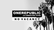 Onerepublic feat Sebastin Yatra - No Vacancy ( Official Audio) new summer 2017