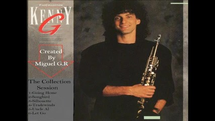 Kenny G ~ The Collection Session