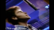 Now and Forever Hd Richard Max /превод/